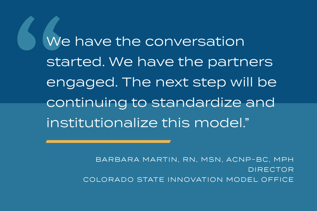 We have the conversation started. We have the partners engaged. The next step will be continuing to standardize and institutionalize this model.