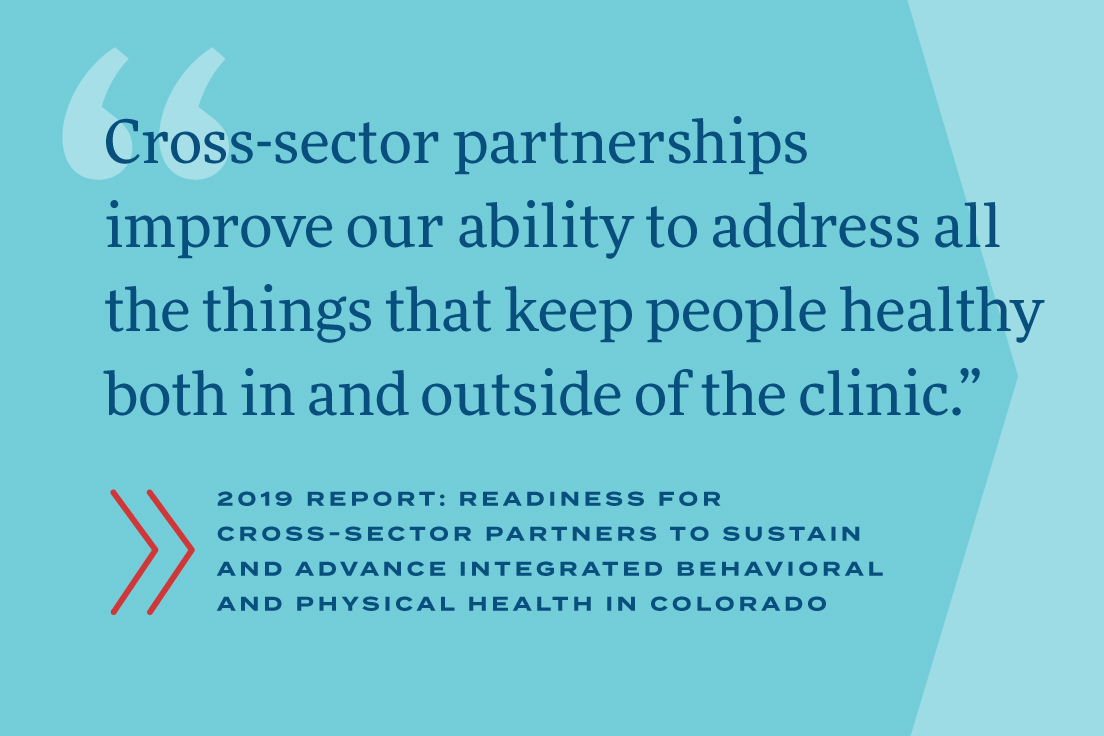 Cross-sector partnerships improve our ability to address all the things that keep people healthy both in and outside of the clinic.