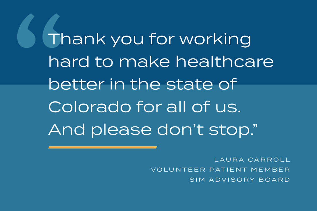 Thank you for working hard to make healthcare better in the state of Colorado for all of us. And please don't stop.